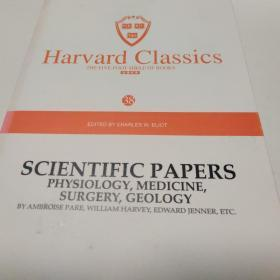 Harvard classics(38)SCIENTIFIC PAPERS PHYSIOLOGY,MEDICINE,SURGERY,GEOLOGY BYAMBROISE PARE