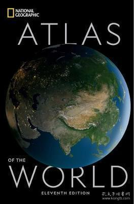 《世界国家地理地图集》第十一版 National Geographic Atlas of the World Eleventh Edition