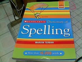 Scholastic Dictionary of SpellingScholastic拼写字典 英文原版