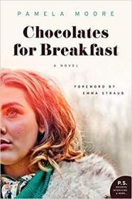 Chocolates for Breakfast: A Novel