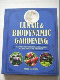 Lunar and Biodynamic Gardening【精装】