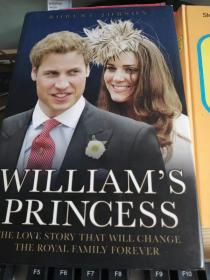 Williams Princess: The Love Story that will Change the Royal Family Forever (英语) 精装