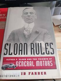 Sloan Rules Alfred P. Sloan and the Triumph of General Motors(英文原版)