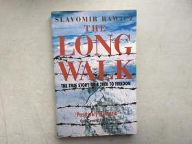 The Long Walk : The True Story of a Trek to Freedom锛堣嫳鏂囧師鐗堬級