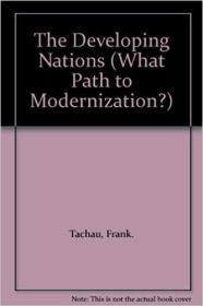 The Developing Nations (What Path to Modernization?)