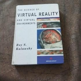 THE SCIENCE OF VIRTUAL REALITY AND VIRTUAL ENVIRONMENTS (虚拟现实和虚拟环境的科学)