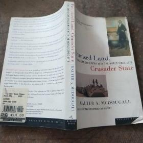 Promised Land,Crusader State:The American encounter with the world since 1776