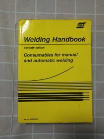 welding handbook seventh edition consumables for manual and automatic welding  焊接手册第七版手工和自动焊接用耗材 英文版