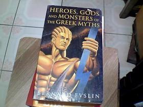 Heroes, Gods and Monsters of the Greek Myths 英文原版
