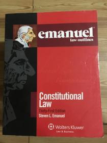 emanuel law outlines: Constitutional Law Thirty-First Edition