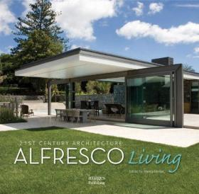 21st Century Architecture Alfresco Living