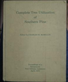 Complete Tree Utilization of Southern Pine(南方松木的完全利用)