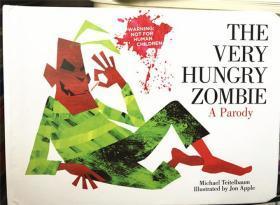 尾单正品 纸板书  The Very Hungry Zombie: A Parody 非常饥饿的僵尸:模仿
