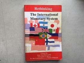 Rethinking the International Monetary System锛堣嫳鏂囧師鐗堬級