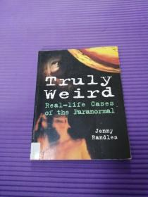 外文原版《Truly  Weird Real-life Cases  of the Paranormal》