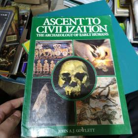 ascent to civilization the archaeology of early humans john 外文原版