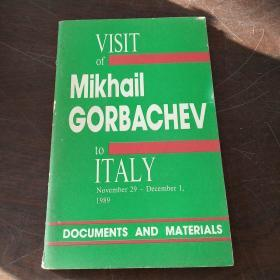VISIT OF MIKHAIL GORBACHEV TO ITALY: DOCUMENTS AND MATERIALS