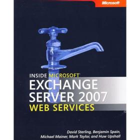 Microsoft Exchange Server 2007 Web Services 揭秘Inside Microsoft Exchange Server2007 Web Services