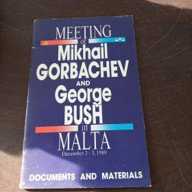 MEETING OF MIKHAIL GORBACHEV AND GEORGE BUSH IN MALTA: DOCUMENTS AND MATERIALS