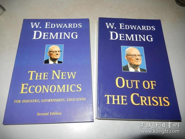 W. Edwards Deming:The New Economics for Industry, Government, Education、Out of the Crisis 戴明管理 两本 英文原版 正版现货