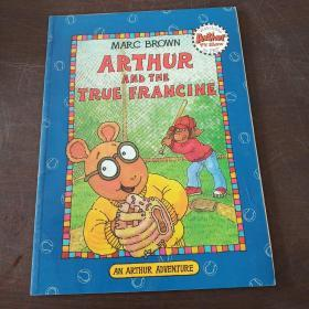 Arthur and the True Francine(An Arthur Adventure) 亚瑟小子与真正的弗朗辛
