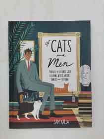Of Cats and Men: Profiles of Historys Great Cat-Loving Artists, Writers, Thinkers, and Statesmen