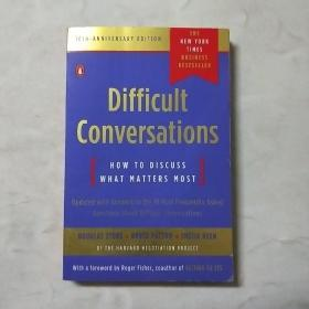 Difficult Conversations:How to Discuss What Matters Most