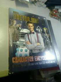 Doctor Who Character Encyclopedia: With All 11 Doctors and More Than 200 Friends and Foes