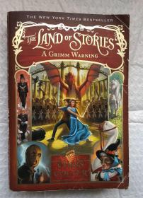THE LAND OF STORIES: A GRIMM WARNING (BOOK 3)(大32开平装本,行货正版)