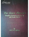 The Heavy Elements Chemistry,Environmental Impact and Health Effects(英文原版)