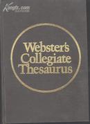 Wedsters  Collegiate Thesaurus[韦氏大学类义词词典--英文版--精装 ]