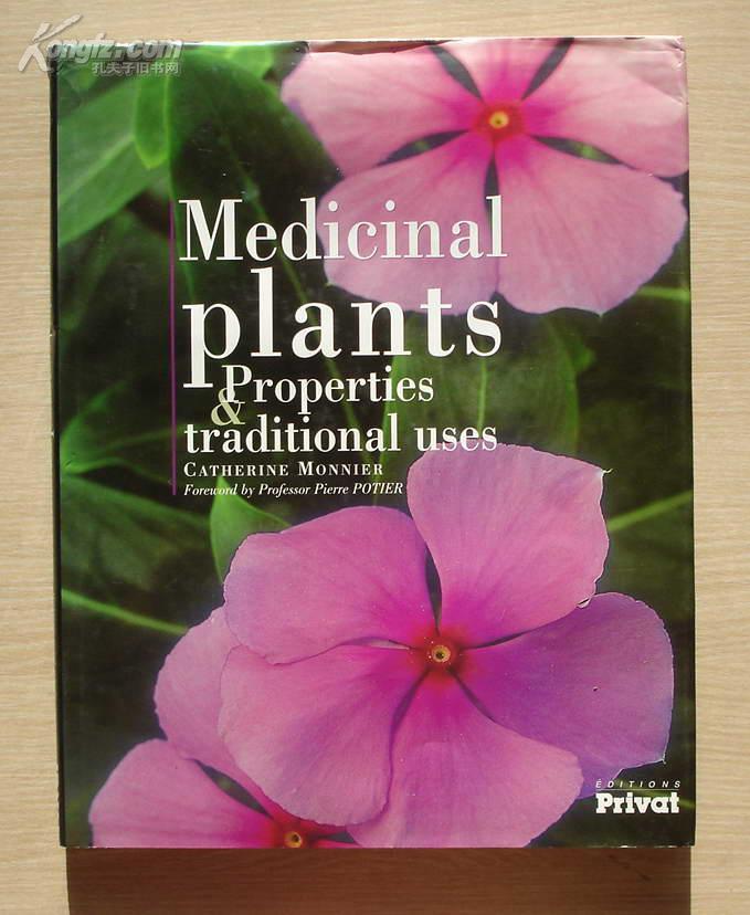 英文原版:MEDICINAL PLANTS PROPERTIES & TRADITIONAL USES 2003年初版