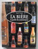 法语原版书 Bières : Le guide du connaisseur 《啤酒:内行指导》