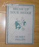 国外1939年出版的桥牌书--BRUSH  UP  YOUR  BRJDGE