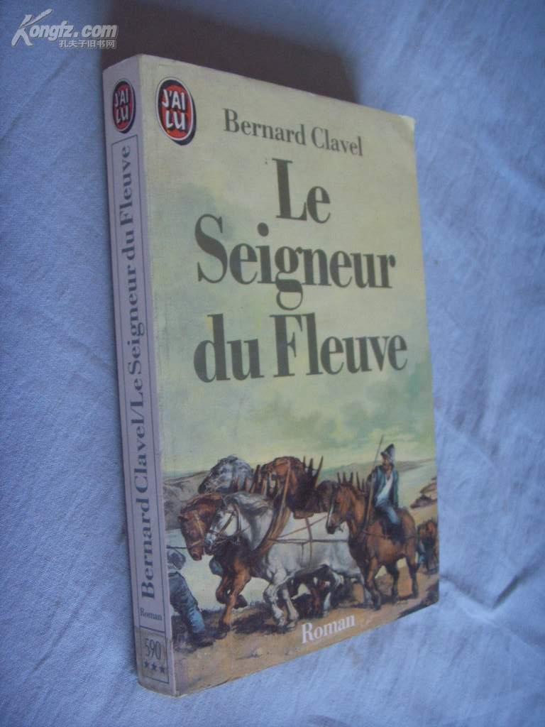 法文原版           Le Seigneur Du Fleuve (French Edition) by Clavel