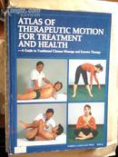中国医疗保健推拿图谱(ATLAS OF THERAPEUTIC MOTION FOR TREATMENT AND HEALTH)【英文版】
