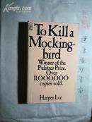 英文原版:To Kill a Mockingbird  杀死一只知更鸟