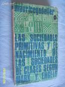 西班牙文版            Las Sociedades Primitivas y el Nacimiendo de las Sociedades de clases segun