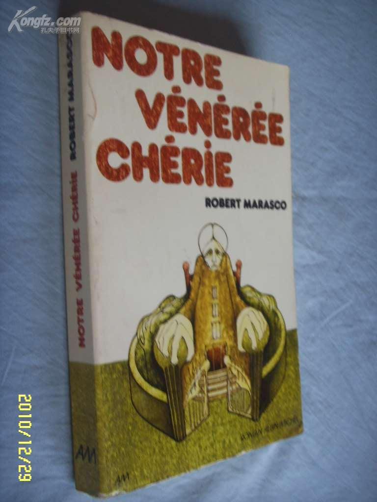 法文原版           Notre Veneree Cherie