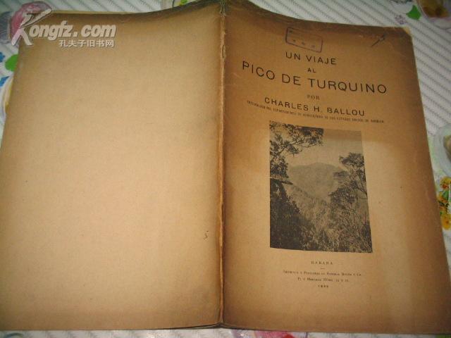 UN VIAJE AL PICO DE TURQUINO POR CHARLES H.BALLOU一查爾斯圖基諾  [西班牙文 1929年哈瓦那原版]簽名贈本