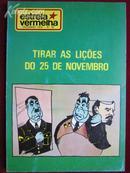 Estrela Vermelha (No. 22): TIRAR AS LIÇÕES DO 25 NOVEMBRO 《记取11月25日的严重教训》(葡萄牙语原版)