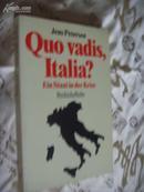 德文原版          作者签赠本 Quo vadis, Italia? : Ein Staat in der Krise.: Petersen, Jens