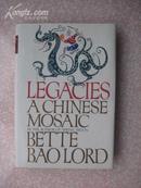 Legacies A Chinese Mosaic 布面精装加护封 毛边书