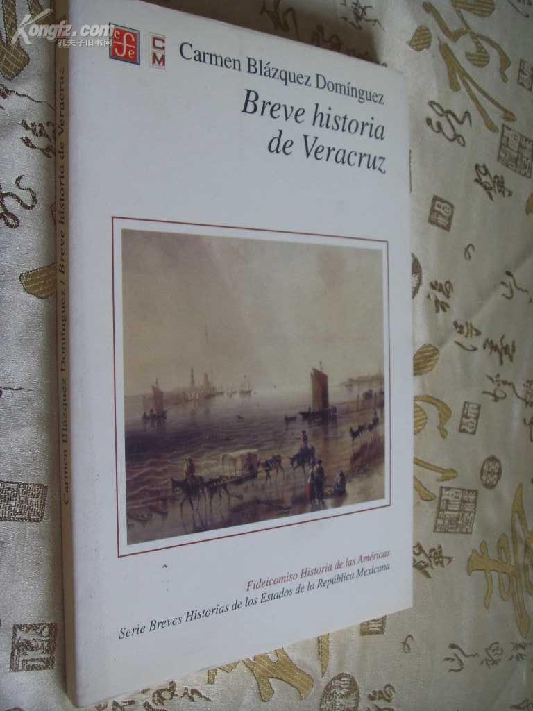 西班牙文原版         大开本 Breve historia de Veracruz by Carmen Blázquez Domínguez
