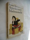 Appelez-moi Mademoiselle【叫我小姐,par Félicien Marceau,法文原版】