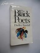 The Black Poets【黑人诗人,达德利·兰德尔,英文原版】