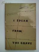 《I SPEAK FROM THE GRAVE 匪巢余生》英文原版书