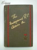民国《The Underground R.C Carries On 》英文原版书  精装本,封面有五角星,极度稀缺