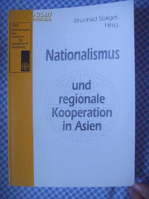 德文原版     Nationalismus und regionale Kooperation in Asien