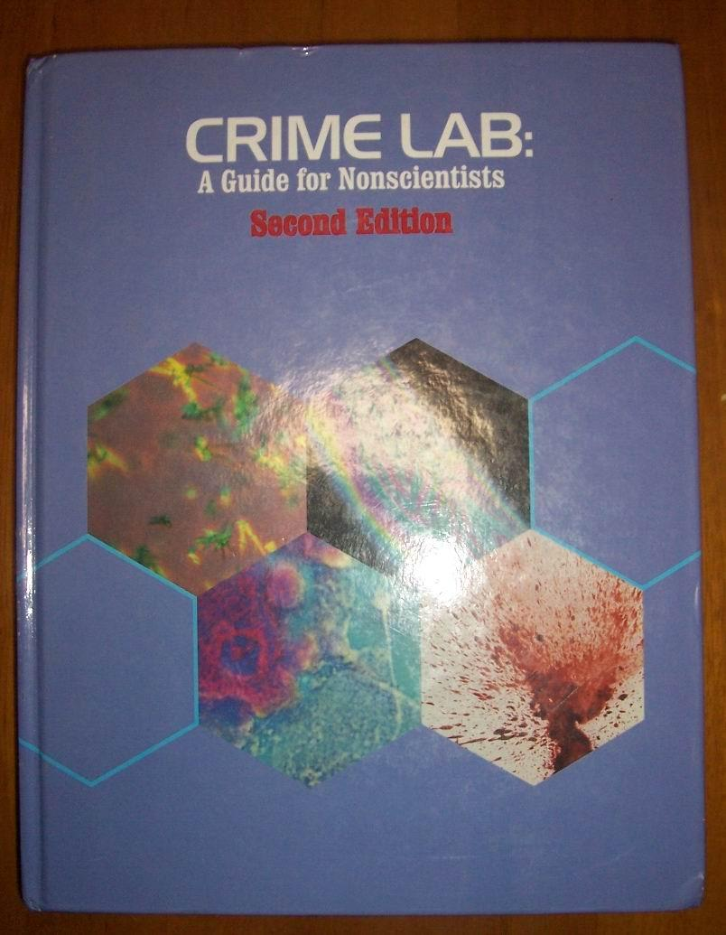 crime lab:a guide for nonscientists